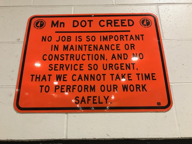 Photo: a sign with the MnDOT creed